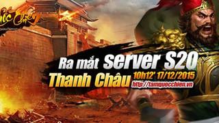 Mở sever mới Thanh Châu, Tam Quốc Chiến Mobile tặng Giftcode