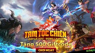 SohaPlay tặng 500 giftcode Webgame Tam Tộc Chiến
