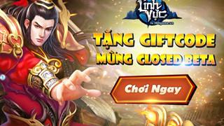 Tặng 700 Gift Code Linh Vực nhân dịp Closed Beta tại Việt Nam