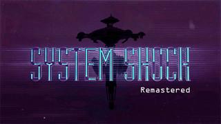 System Shock Remastered Edition đạt con số góp vốn ấn tượng trên Kickstarter