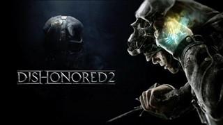 """Dishonored 2: Khám phá """"tính sử thi"""" trong các nhiệm vụ"""