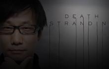 """Death Stranding là một tựa game hành động thế giới mở """"rất trực quan"""""""