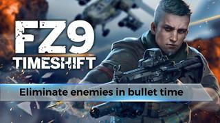 FZ9: Timeshjft - Tựa game Việt chính thức ra mắt trên toàn thế giới