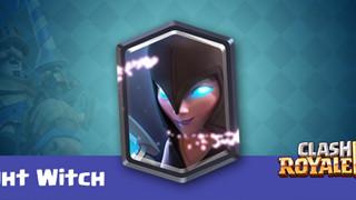 Clash Royale: Hướng dẫn Night Witch trong cách sử dụng và khắc chế hiệu quả nhất