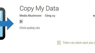 Chuyển dữ liệu từ iPhone sang Android không cần cáp trong tíc tắc