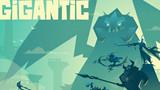 Gigantic: Tựa game MOBA phong cách vui nhộn chính thức mở cửa miễn phí trên Steam