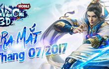 Thanh Vân Chí Mobile trì hoãn ngày ra mắt đến tháng 8 sắp tới