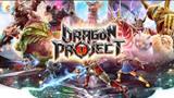 Dragon Project: Bom tấn săn rồng trên mobile chuẩn bị có phiên bản tiếng Việt