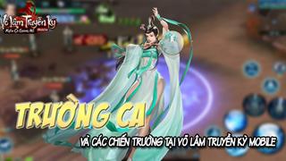 Trường Ca Môn: Tân nữ hoàng kiểm soát chiến trường VLTK Mobile