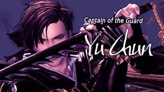 Blade & Soul: Tiểu sử đầy đủ của Yu Chun - Anh cảnh vệ soái ca