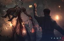 Vampyr - game nhập vai ma cà rồng sắp ra mắt - bị trì hoãn