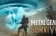 Metal Gear Survive sẽ yêu cầu kết nối Internet và có Microtransactions