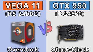 So sánh sức mạnh đồ họa Ryzen 5 2400G vs combo GTX 950 + G4560