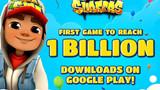 Subway Surfers chính thức là tựa game mobile đầu tiên đạt 1 TỶ lượt tải về