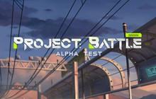 Project : Battle - Game sinh tồn phong cách Battle Royale mới từ NetEase chính thức bản thử nghiệm