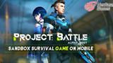 Project: Battle - Một tựa game sinh tồn mới toanh đến từ đại gia NetEase