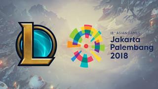 LMHT: Danh sách những đội tuyển tham dự Asian Games 2018 tiếp tục được công bố