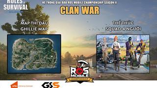 Đón xem ROS Mobile Clan War bảng A & B đầy kịch tính 19h ngày 19/6