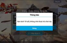 """VLTK Mobile: Hàng loạt game thủ """"hú hồn"""" khi NPH làm gắt kiểm tra độ tuổi"""