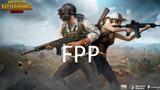 PUBG Mobile: 5 điều về FPP mà bạn cần ghi nhớ