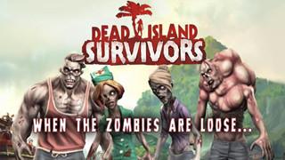 Dead Island: Survivors - Chiến đấu với đàn zombie hung hãn trên một hòn đảo nhiệt đới
