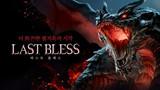 Last Bless - Siêu phẩm hành động chặt chém mới đến từ Hàn Quốc