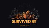 Game sinh tồn Survived By chính thức mở cửa thử nghiệm sau bao tháng ngày mong chờ