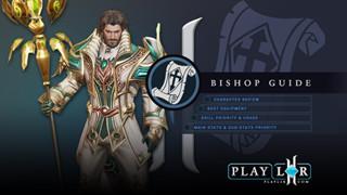 Lineage 2 Revolution: Hướng dẫn cơ bản cho Bishop - Hướng nâng trang bị và kĩ năng mạnh nhất