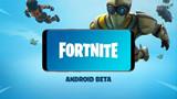 Fortnite Mobile - Google quá chảnh nên lỗ ngay 50 triệu USD mỗi năm vì Epic Game quyết định không cho phiên bản Android lên CH Play