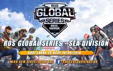 ROS Mobile Global Series: Đội hình ra quân của top 5 đại diện Việt Nam tại đấu trường quốc tế