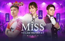 Đã có Top 10 gương mặt xuất sắc nhất Miss Võ Lâm Truyền Kỳ Mobile