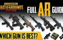 PUBG: Tổng hơp 6 khẩu Assault Rifle có sát thương cơ bản mạnh nhất trong game