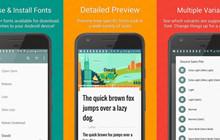 Tổng hợp các cách thay đổi font chữ mặc định trên Android
