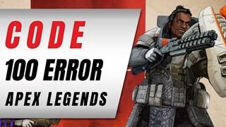 Apex Legends - Fix lỗi Code 100  ảnh hưởng nghiêm trọng đến trải nghiệm game của cộng đồng