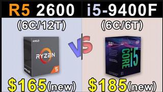 Ryzen 5 2600 vs Core i5 9400F - CPU tầm trung nào cho hệ thống chiến game của bạn?