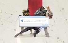 Tổng hợp toàn bộ lỗi  trong Apex Legends và hướng dẫn chi tiết cách khắc phục chúng