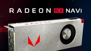 Card đồ họa mới của AMD với tên gọi RX NAVI sẽ có thể chiến game bất chấp cấu hình