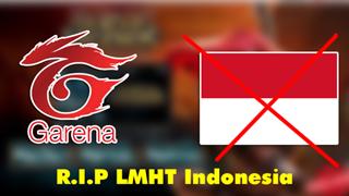 Liên Minh Huyền Thoại tại Indonesia chính thức đóng cửa vĩnh viễn, game thủ Việt hoang mang
