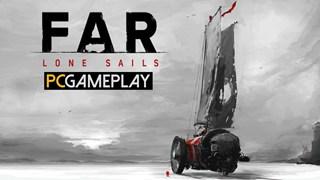 Hãy trải nghiệm cuộc phiêu lưu qua một thế giới đầy chết chóc cùng FAR: Lone Sails.
