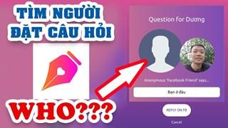 Hướng dẫn cách xem người đặt câu hỏi ẩn danh Ask Me trên Facebook