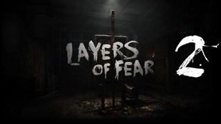 Layers of Fear 2 chính thức xác nhận ngày ra mắt, trở lại thế giới kinh dị tâm lý đáng sợ