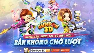 GunPow 3D mở cửa thử nghiệm từ hôm nay 7/5