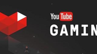 Google chính thức đóng cửa ứng dụng YouTube Gaming vào ngày 30/5