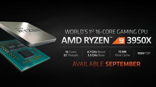AMD công bố Ryzen 9 3950X với 16 nhân tại sự kiện E3 2019