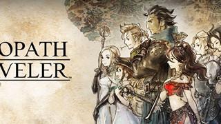 Octopath Traveler: Tựa game nổi tiếng trên Switch được chuyển thể sang nên tảng PC