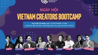 Vietnam Creators Bootcamp 2019 - Nơi những đam mê sáng tạo hòa cùng nhịp đập