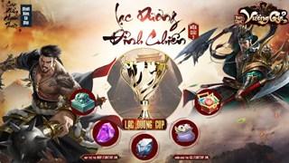 Lag.vn gửi tặng 300 Giftcode Tam Quốc Vương Giả tri ân nhân dịp giải đấu Lạc Dương Đỉnh Chiến mùa III khởi tranh