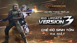 Huyền thoại trở lại, CrossFire Legends công bố ngày ra mắt phiên bản Big Update