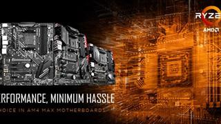 Bo mạch chủ MSI MAX AMD AM4 300 - 400 được ra mắt chính thức