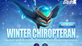 Winter Chiropteran sẽ chính thức xuất hiện trong Auto Chess VN trong tháng 9 này